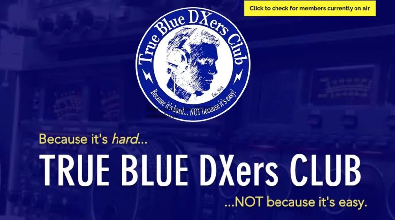 TRUE BLUE DXers CLUB